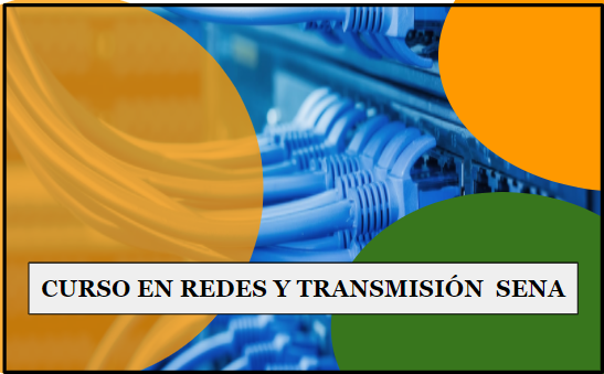 Curso de redes y transmisión